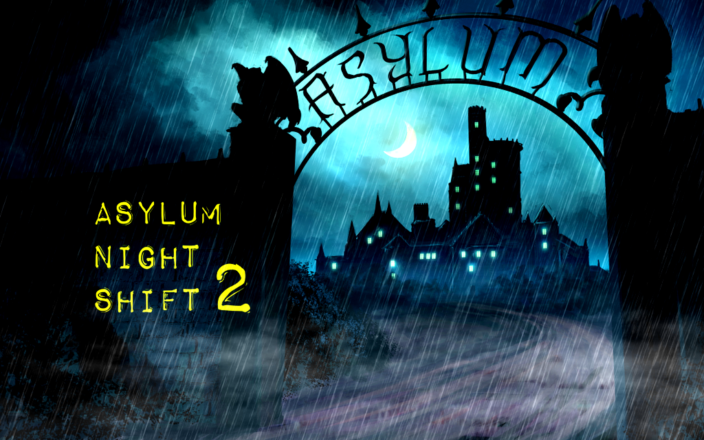 Asylum Night Shift 2